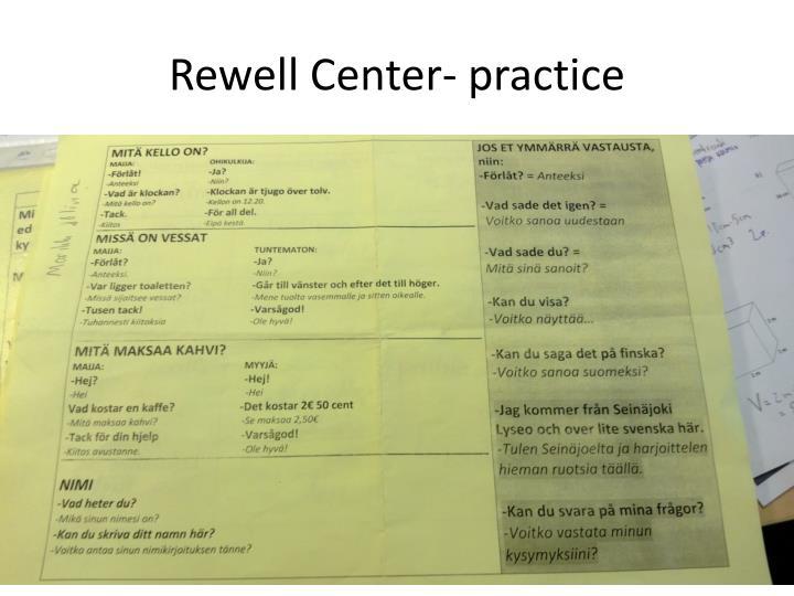 Rewell Center-