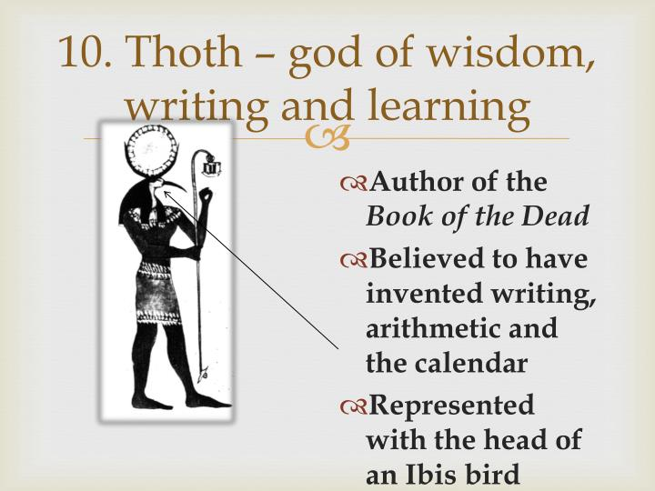 10. Thoth – god of wisdom, writing and learning