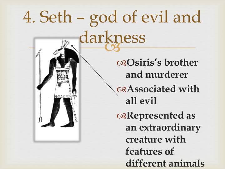 4. Seth – god of evil and darkness