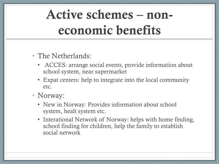 Active schemes – non-economic benefits