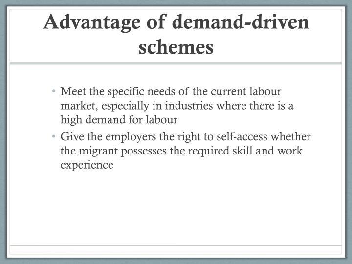 Advantage of demand-driven schemes