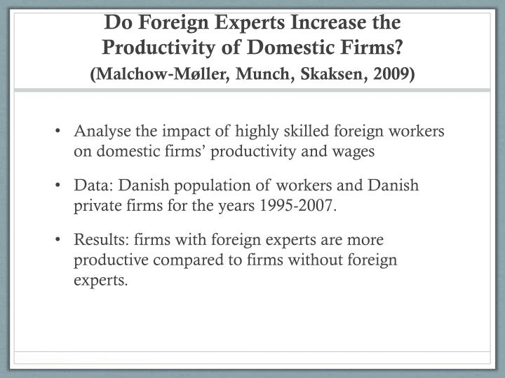Do Foreign Experts Increase the Productivity of Domestic Firms