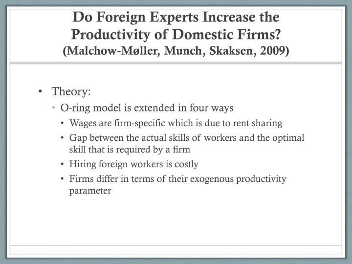 Do Foreign Experts Increase the Productivity of Domestic Firms?