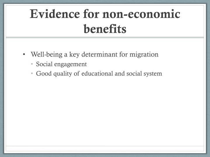 Evidence for non-economic benefits