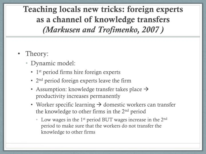 Teaching locals new tricks: foreign experts as a channel of knowledge transfers