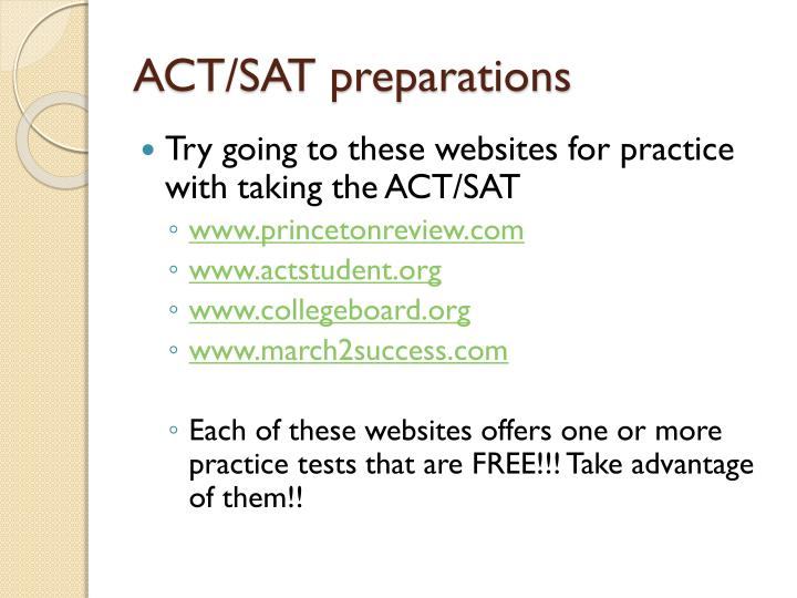 ACT/SAT preparations