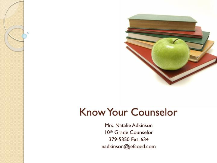 Know your counselor