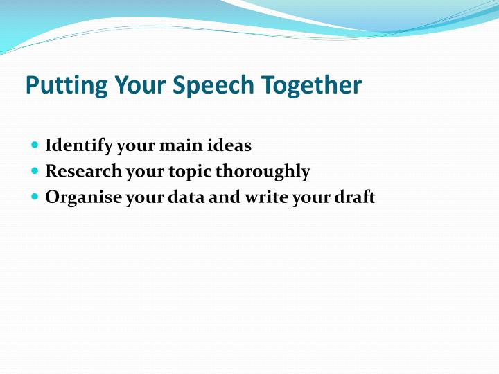 Putting Your Speech Together