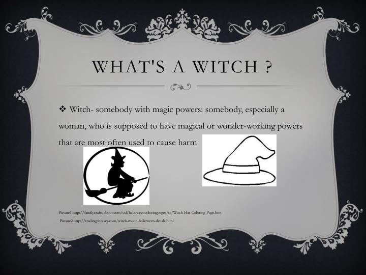 What's a witch ?