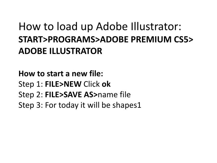 How to load up Adobe Illustrator: