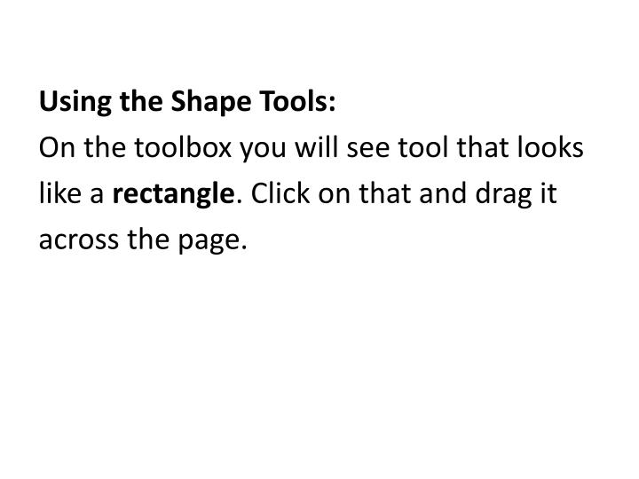 Using the Shape Tools: