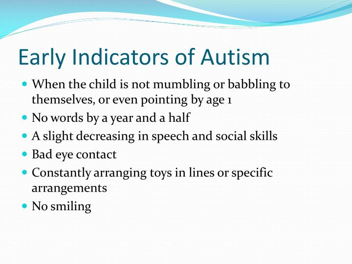 Early Indicators of Autism
