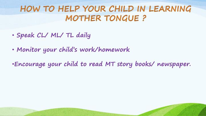How To Help Your Child In Learning Mother Tongue ?