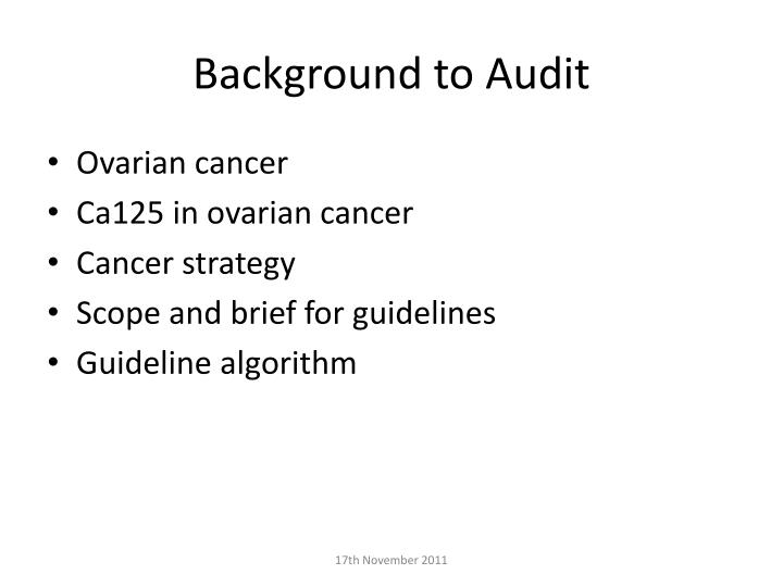 Background to Audit