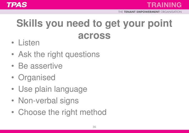 Skills you need to get your point across