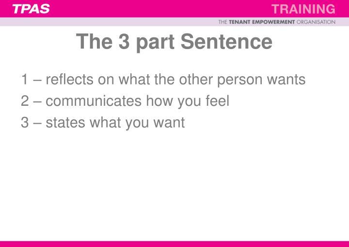 The 3 part Sentence