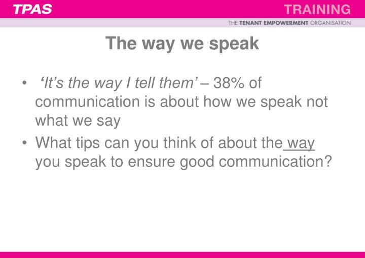 The way we speak