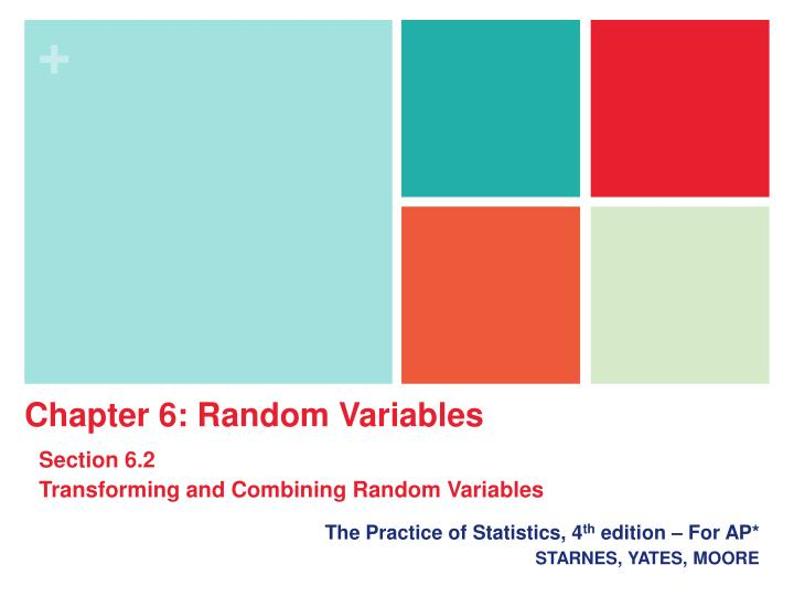 The practice of statistics 4 th edition for ap starnes yates moore
