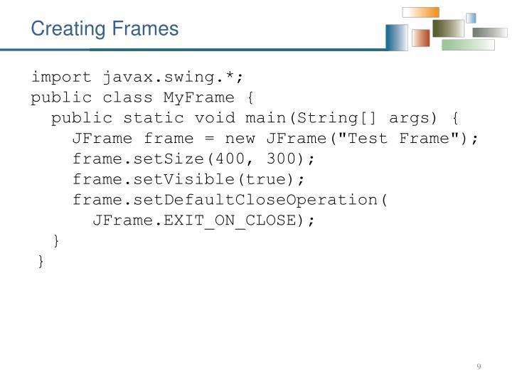 Creating Frames