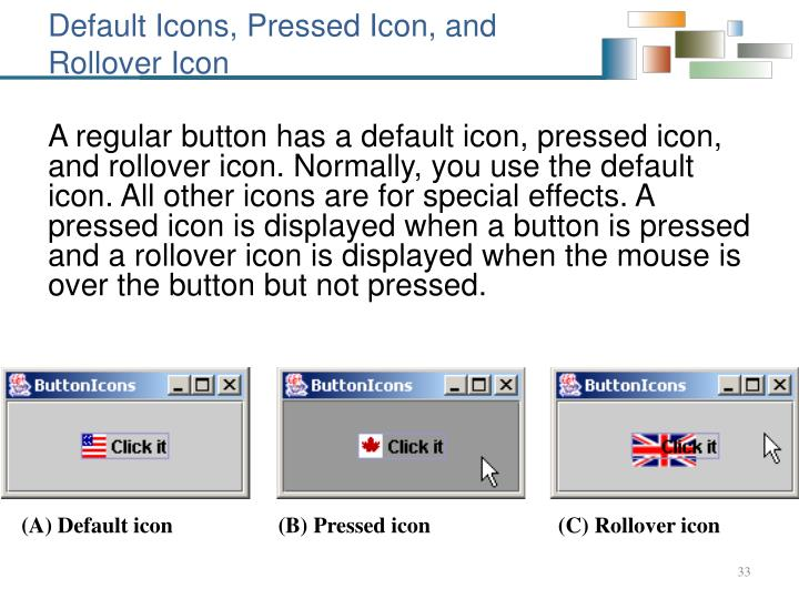 Default Icons, Pressed Icon, and
