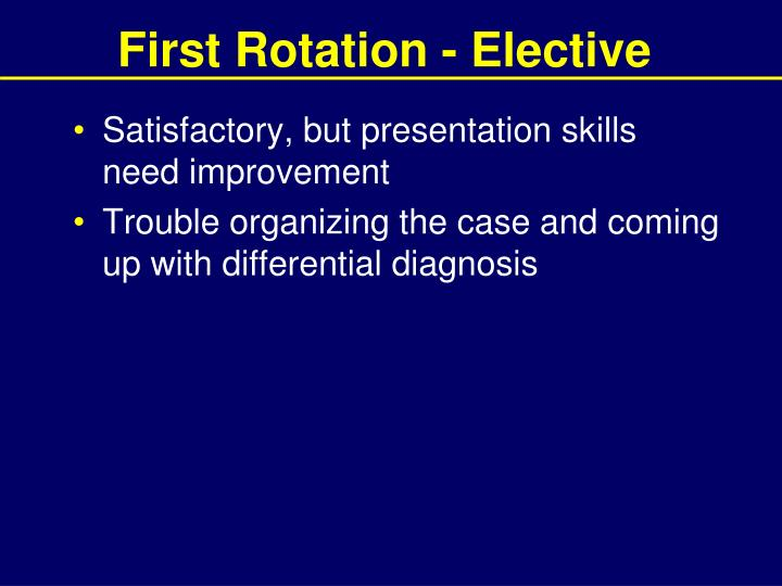First Rotation - Elective