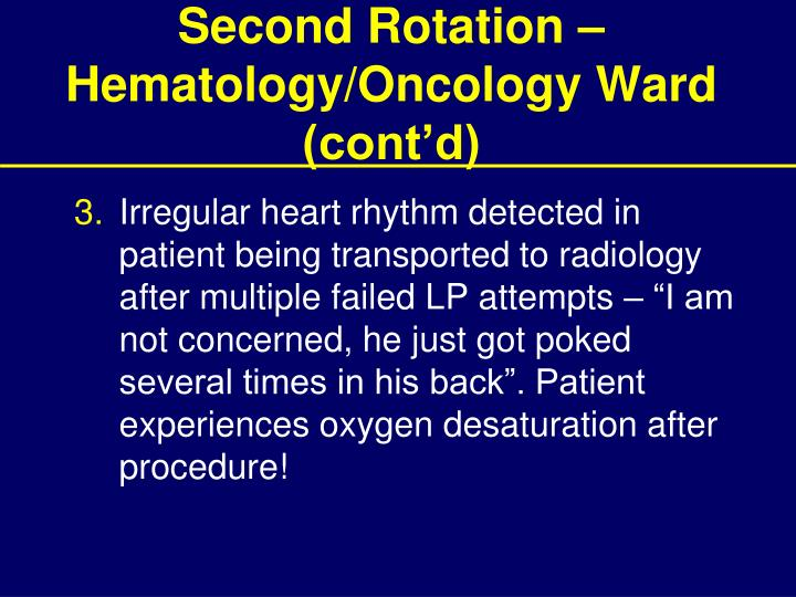Second Rotation – Hematology/Oncology