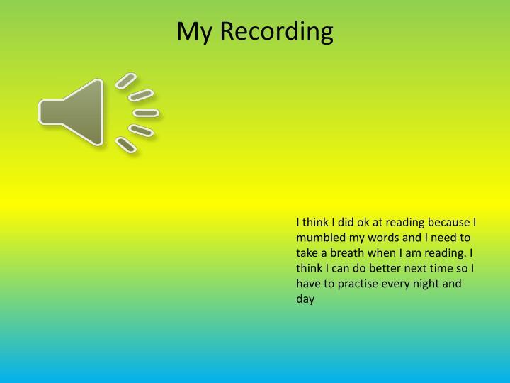 My Recording