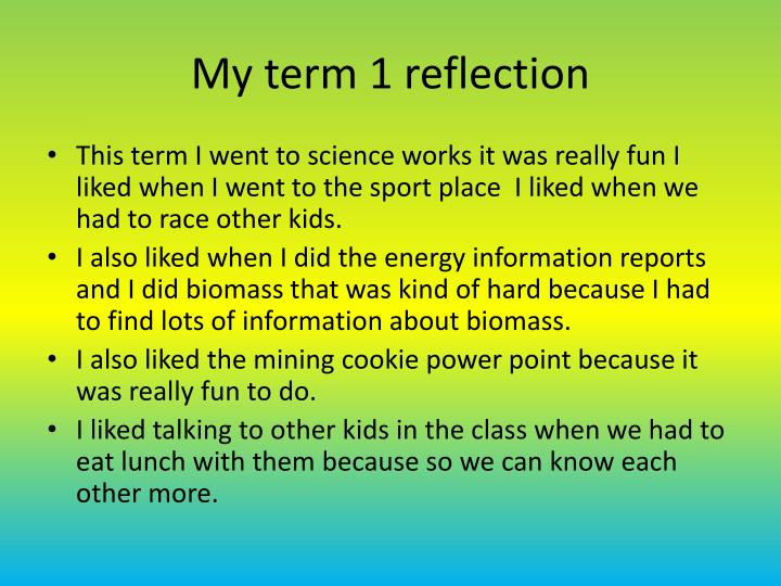 My term 1 reflection