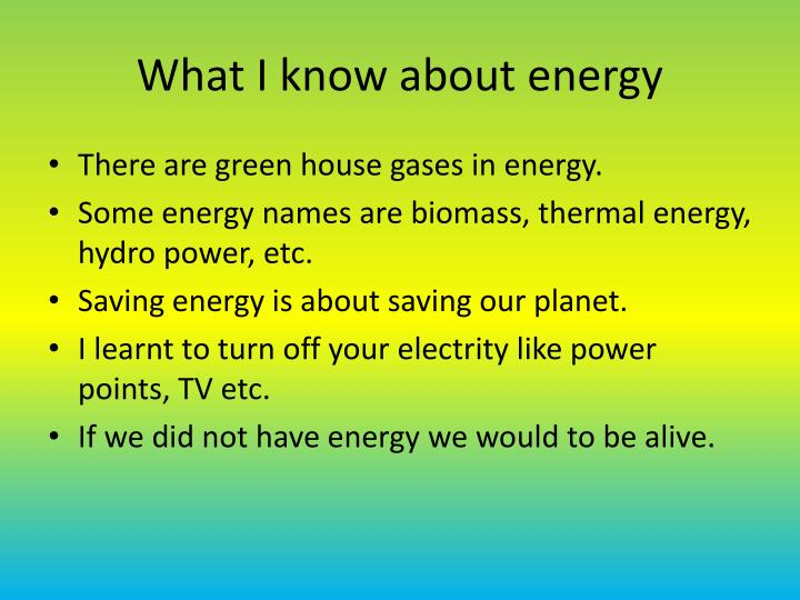 What I know about energy