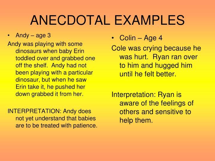 ANECDOTAL EXAMPLES