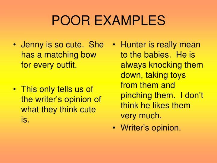 POOR EXAMPLES