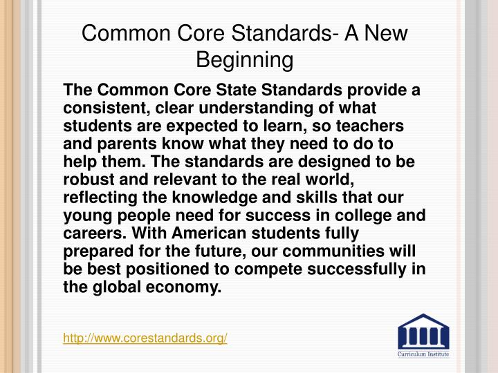 Common Core Standards- A New Beginning