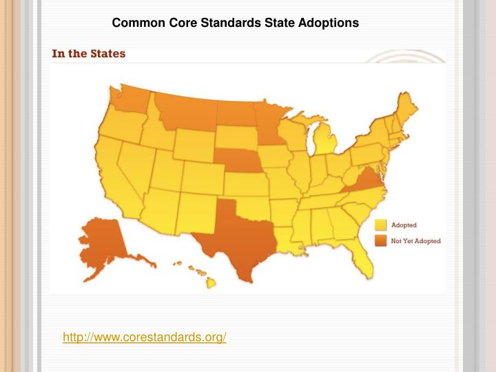 Common Core Standards State Adoptions