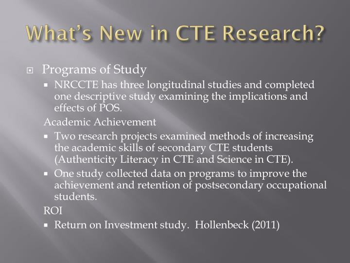 What s new in cte research