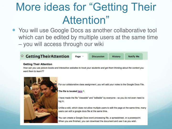 "More ideas for ""Getting Their Attention"""