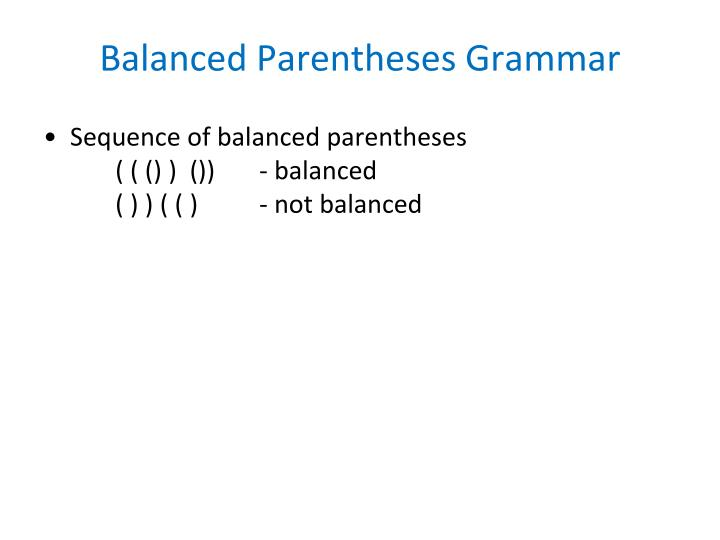 Balanced Parentheses Grammar