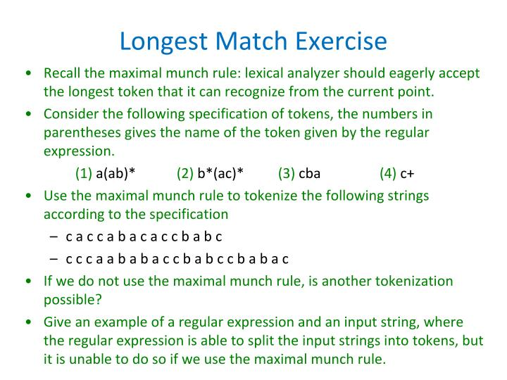 Longest Match Exercise