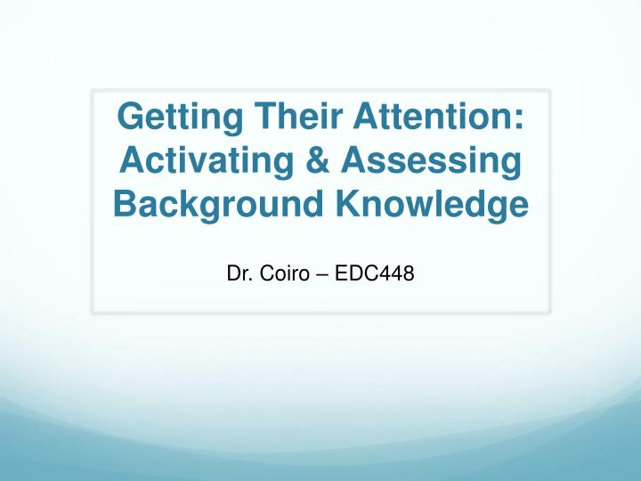 getting their attention activating assessing background knowledge
