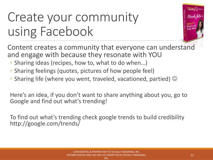 Create your community using Facebook