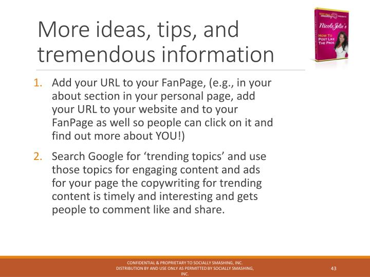 More ideas, tips, and tremendous information