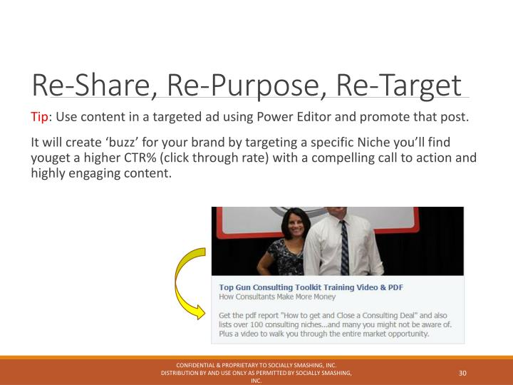 Re-Share, Re-Purpose, Re-Target