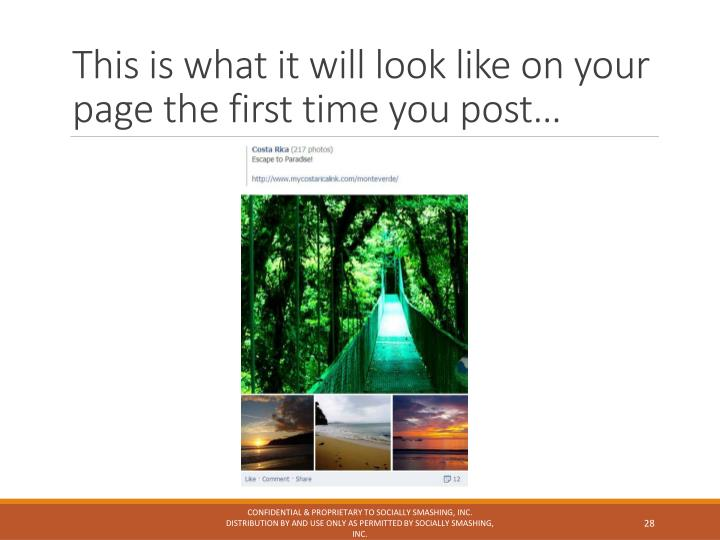 This is what it will look like on your page the first time you post…