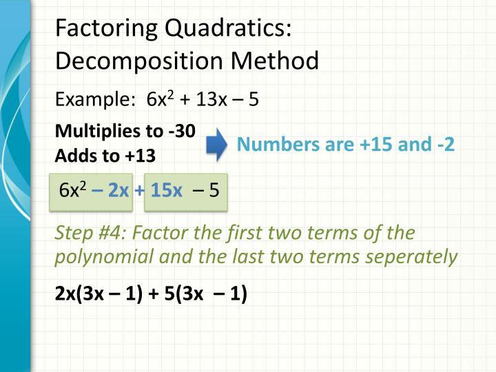 Factoring Quadratics:
