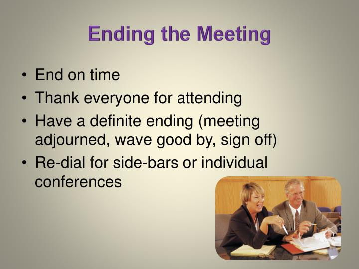 Ending the Meeting