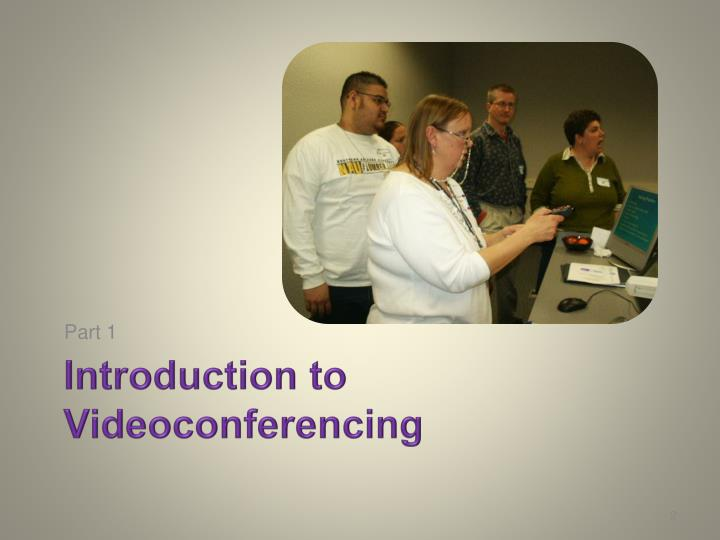Introduction to videoconferencing
