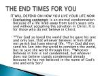 the end times for you2