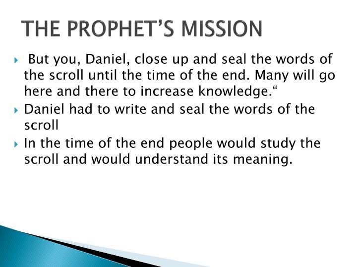THE PROPHET'S MISSION