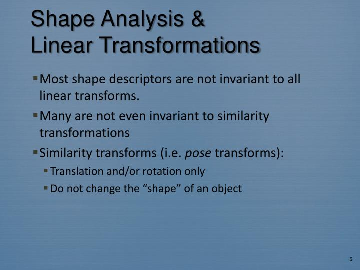 Shape Analysis &