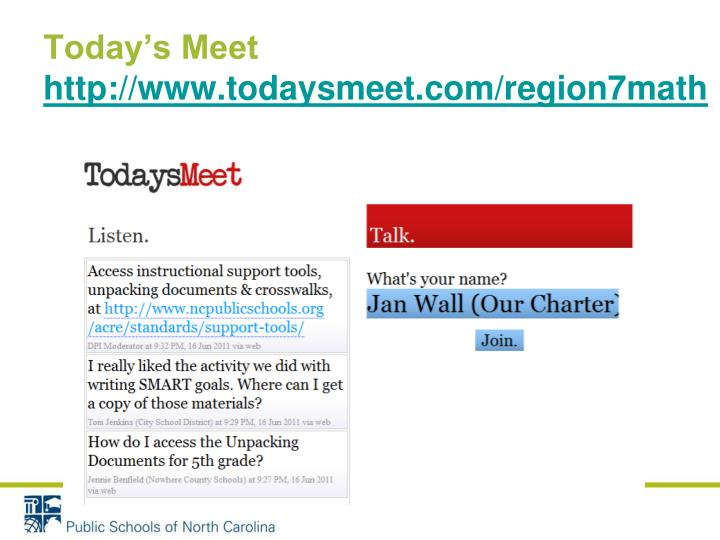 Today s meet http www todaysmeet com region7math