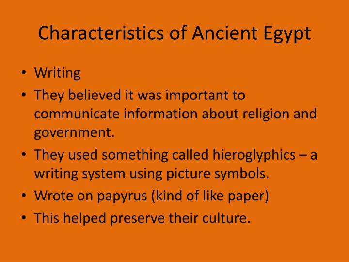 Characteristics of Ancient Egypt